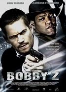 A Morte e a Vida de Bobby Z