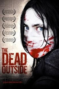 The Dead Outside - Poster / Capa / Cartaz - Oficial 3