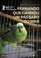 Fernando que Ganhou um Pássaro do Mar (Fernando que Ganhou um Pássaro do Mar)
