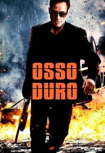 Osso Duro - Poster / Capa / Cartaz - Oficial 5