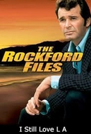 Arquivos Rockford, Eu Ainda Amo Los Angeles (The Rockford Files: I Still Love L.A.)