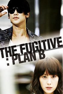 Fugitive: Plan B - Poster / Capa / Cartaz - Oficial 3