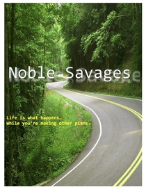 Noble Savages - Poster / Capa / Cartaz - Oficial 1