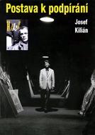 Joseph Kilian (Postava k podpírání)