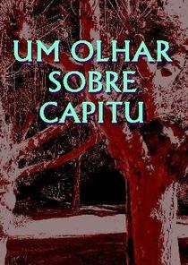UM OLHAR SOBRE CAPITU - Poster / Capa / Cartaz - Oficial 1
