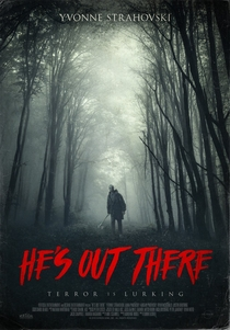 He's Out There - Poster / Capa / Cartaz - Oficial 1