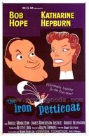 A Saia de Ferro (The Iron Petticoat)