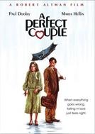 Um Casal Perfeito (Perfect Couple, A)