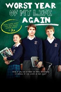 O Pior Ano da Minha Vida, Outra Vez! (1ª Temporada) - Poster / Capa / Cartaz - Oficial 1