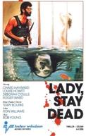 Lady Stay Dead (Lady, Stay Dead)