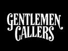 Gentlemen Callers  (Gentlemen Callers )