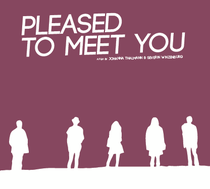 Pleased to Meet You - Poster / Capa / Cartaz - Oficial 1