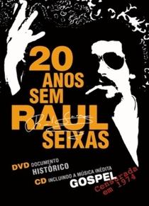 20 anos Sem Raul Seixas - Poster / Capa / Cartaz - Oficial 1
