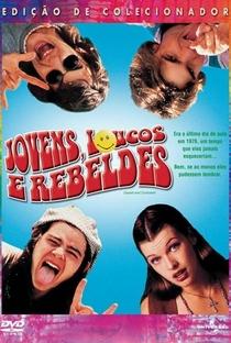 Jovens, Loucos e Rebeldes - Poster / Capa / Cartaz - Oficial 4