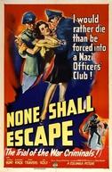 Ninguém Escapará ao Castigo (None Shall Escape)