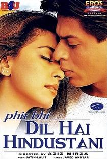 Phir Bhi Dil Hai Hindustani - Poster / Capa / Cartaz - Oficial 1