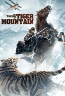 O Tomar da Montanha do Tigre (The Taking of Tiger Mountain)