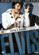 Elvis É Assim (Elvis: That's the Way It Is)