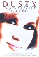 Full Circle - The Life & Music of Dusty Springfield (Full Circle - The Life & Music of Dusty Springfield)