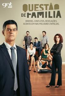 Questão de Família (1ª Temporada) - Poster / Capa / Cartaz - Oficial 1