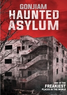Gonjiam: Haunted Asylum (Gonjiam)