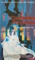 Confissões Perigosas (Dark Confessions )