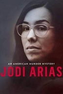 Crimes Grandiosos: Jodi Arias