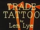 Trade Tattoo (Trade Tattoo)