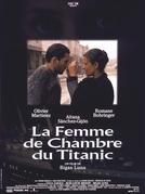 A Camareira do Titanic (La Femme De Chambre Du Titanic)