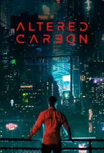 Altered Carbon (1ª Temporada) - Poster / Capa / Cartaz - Oficial 2