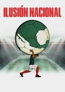 Ilusión Nacional (Ilusión Nacional)