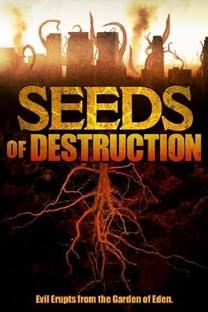 Seeds of Destruction - Poster / Capa / Cartaz - Oficial 2