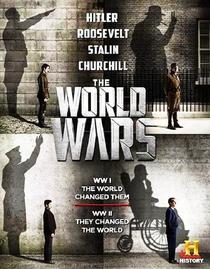 Guerras Mundiais - Poster / Capa / Cartaz - Oficial 1