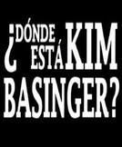 ¿Dónde está Kim Basinger ? (¿Dónde está Kim Basinger ?)
