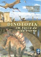 Dinotopia: Em Busca da Vida Eterna (Dinotopia The Series)