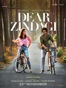 Dear Zindagi (Dear Zindagi)