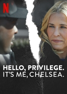 Alô, Privilégio? É a Chelsea (Hello, Privilege. It's Me, Chelsea)