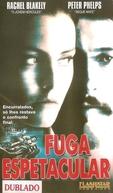 Fuga Espetacular (One Way Ticket)