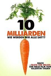 10 Bilhões - O Que Tem Para Comer? - Poster / Capa / Cartaz - Oficial 1