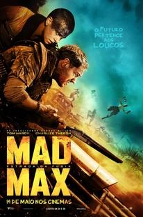 Mad Max: Estrada da Fúria - Poster / Capa / Cartaz - Oficial 6