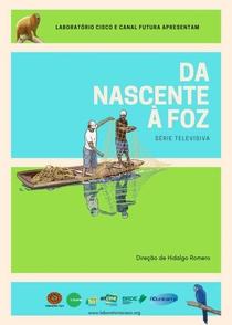 Da Nascente à Foz - Poster / Capa / Cartaz - Oficial 1