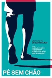 Pé Sem Chão - Poster / Capa / Cartaz - Oficial 1