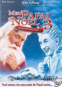 Meu Papai é Noel 3 - Poster / Capa / Cartaz - Oficial 1