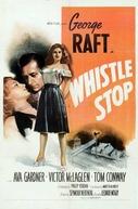 Por Causa de uma Mulher (Whistle Stop)