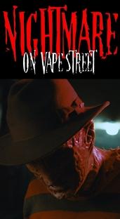 Freddy Krueger: Nightmare On Vape Street - Poster / Capa / Cartaz - Oficial 1