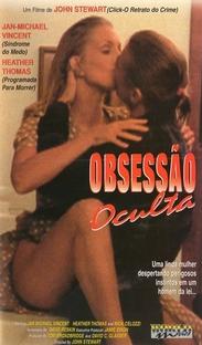 Obsessão Oculta - Poster / Capa / Cartaz - Oficial 1