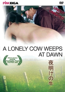 A Lonely Cow Weeps at Dawn - Poster / Capa / Cartaz - Oficial 1