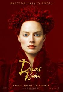 Duas Rainhas - Poster / Capa / Cartaz - Oficial 5