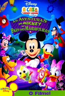 A Casa do Mickey Mouse - As Aventuras do Mickey no País das Maravilhas - Poster / Capa / Cartaz - Oficial 1