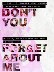 Don't You Forget About Me - Poster / Capa / Cartaz - Oficial 2